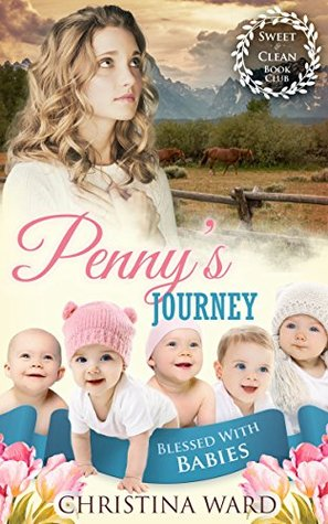 Penny's Journey (Blessed With Babies #4)