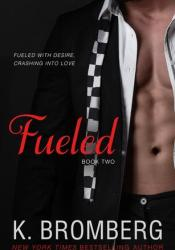 Fueled (Driven, #2) Pdf Book
