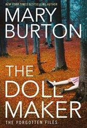 The Dollmaker (The Forgotten Files, #2) Book Pdf