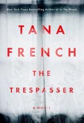 The Trespasser (Dublin Murder Squad #6)