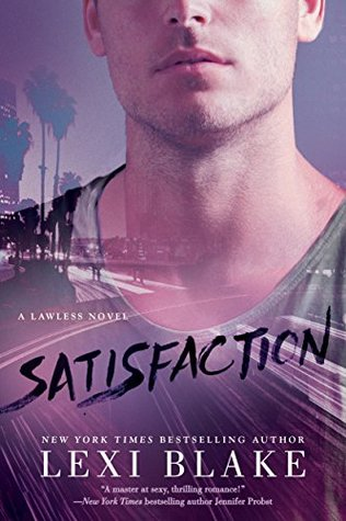 BLOG TOUR:  Satisfaction by Lexi Blake