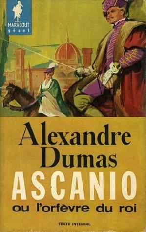 Ascanio : ou l'orfèvre du roi