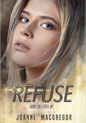 Refuse (Recoil Trilogy, #2) Pdf Book