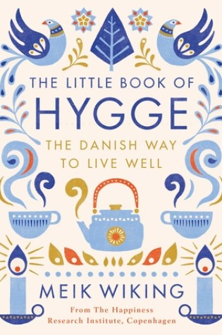 The Little Book of Hygge: The Danish Way to Live Well Book Pdf ePub