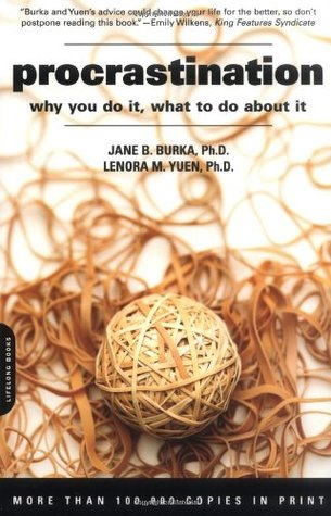Procrastination: Why You Do It, What To Do About It best book procrastination