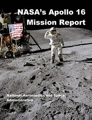 NASA's Apollo 16 Mission Report