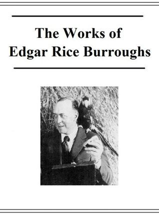 The Works of Edgar Rice Burroughs (27 Books/Active toc)