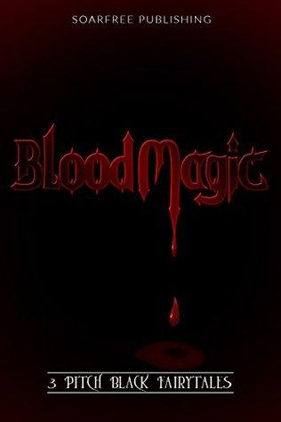 Paranormal Erotica: BloodMagic Shifter Vampire Erotica Collection (3 Pitch Black Fairytales)