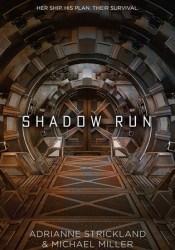 Shadow Run (Kaitan Chronicles, #1) Pdf Book