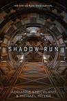Shadow Run (Kaitan Chronicles, #1)