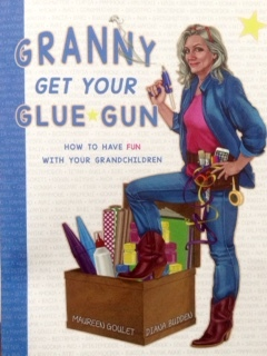 Granny Get Your Glue Gun