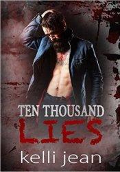 Ten Thousand Lies (Ten Thousand, #2) Pdf Book