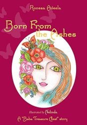 Born From the Ashes (A Baba Treasure Chest story Book 3) Pdf Book