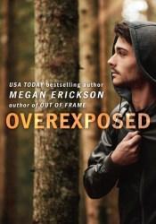 Overexposed (In Focus, #4) Pdf Book
