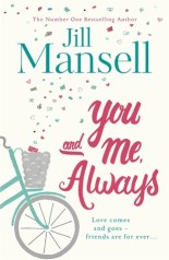 You And Me, Always by Jill Mansell