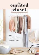 The Curated Closet (Anuschka Rees)
