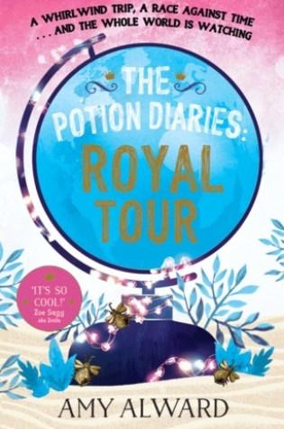 Royal Tour (Potion #2) – Amy Alward