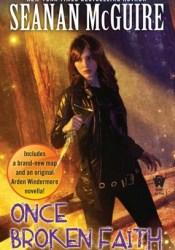 Once Broken Faith (October Daye, #10) Pdf Book
