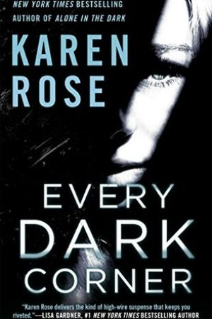 Every Dark Corner (Romantic Suspense, #18; Cincinnati, #3)