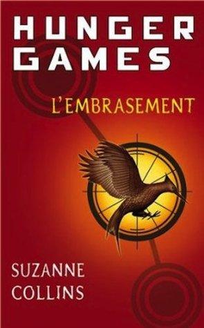 L'embrasement (Hunger Games #2)