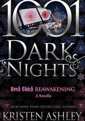 Rock Chick Reawakening (Rock Chick, #0.5; 1001 Dark Nights #52) Pdf Book