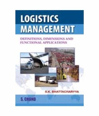 Logistics Management: Definition, Dimensions and Functional Applications
