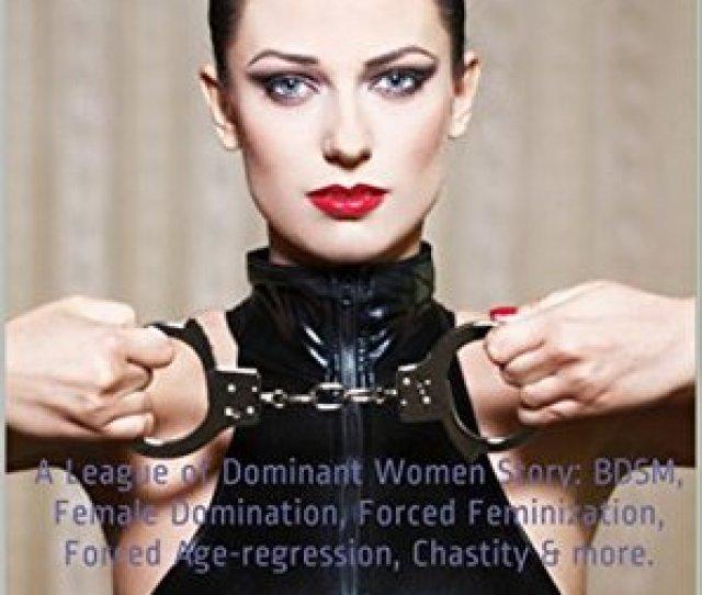 Feminization And Chastity Training For The Sissy Husband By Martha Z Kleine