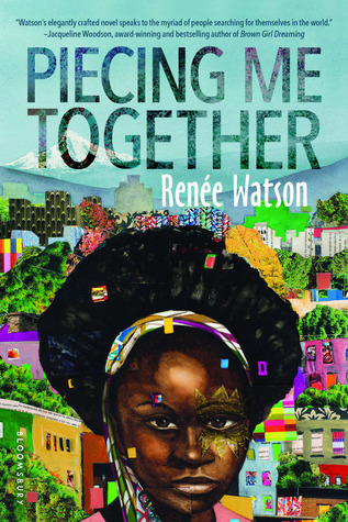Piecing Me Together written by Renee Watson