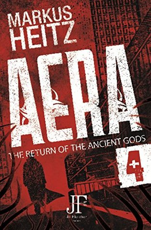 Aera Book 4: The Return of the Ancient Gods