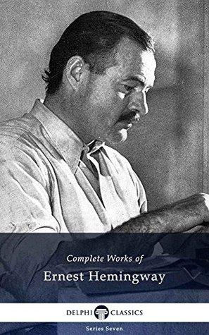 Complete Works of Ernest Hemingway