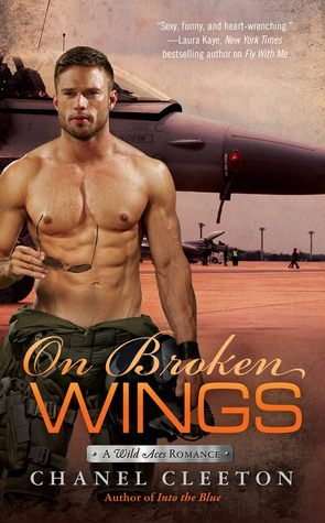 Review: On Broken Wings (Wild Aces #3) by Chanel Cleeton