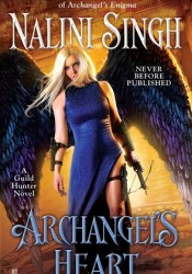 Archangel's Heart (Guild Hunter, #9) Pdf Book