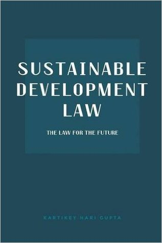 Sustainable Development Law: The Law for the Future
