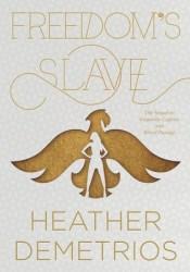 Freedom's Slave (Dark Caravan Cycle, #3) Pdf Book
