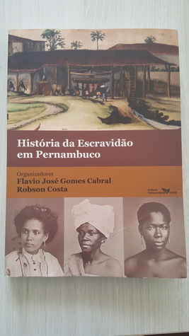História da Escravidão em Pernambuco