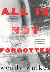 All Is Not Forgotten Pdf Book
