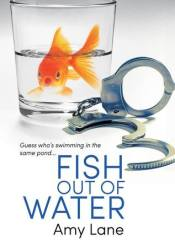 Fish Out of Water (Fish Out of Water, #1) Pdf Book