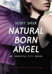 Natural Born Angel (Immortal City, #2) Pdf Book