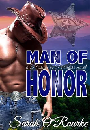 Man of Honor (Passion in Paradise, #4)
