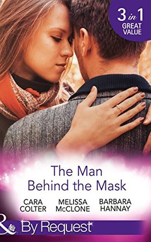 The Man Behind The Mask: How to Melt a Frozen Heart / The Man Behind the Pinstripes / Falling for Mr Mysterious