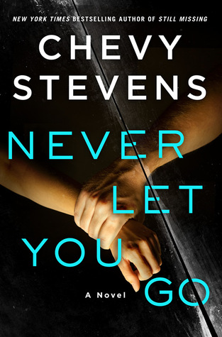 Image result for Never let you go chevy stevens
