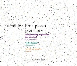 A Million Little Pieces: A shocking exploration of addiction