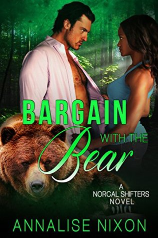 Bargain with the Bear (NorCal Shifters, #2)