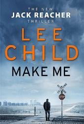 Make Me (Jack Reacher, #20)