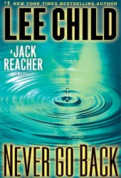 Never Go Back (Jack Reacher, #18)