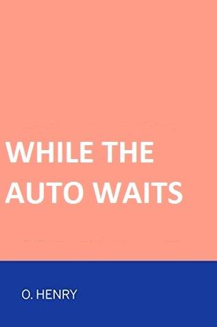 While the Auto Waits