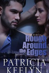 Rough Around the Edges (The Protectors, #2)