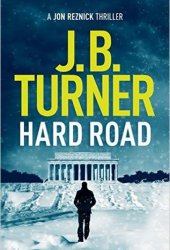 Hard Road (Jon Reznick, #1) Book Pdf