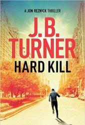 Hard Kill (Jon Reznick, #2) Book Pdf