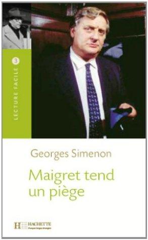 Maigret tend un piège (Lecture Facile)